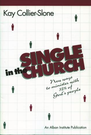 Cover image for the book Single in the Church: New Ways to Minister with 52% of God's People