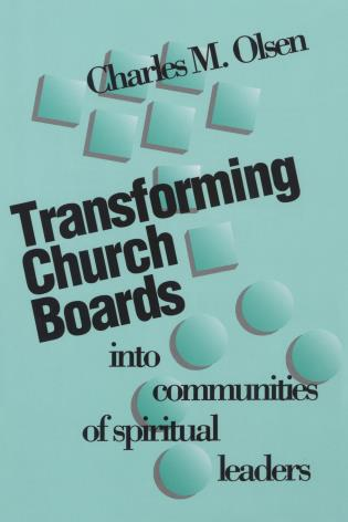 Cover image for the book Transforming Church Boards into Communities