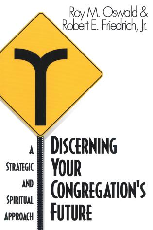 Cover image for the book Discerning Your Congregation's Future: A Strategic and Spiritual Approach