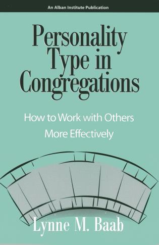Cover image for the book Personality Type in Congregations: How to Work With Others More Effectively