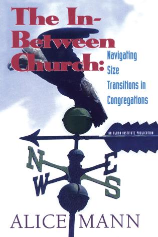 Cover image for the book The In-Between Church: Navigating Size Transitions in Congregations