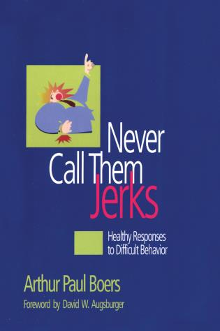 Cover image for the book Never Call Them Jerks