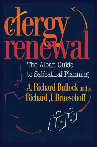 Cover image for the book Clergy Renewal: The Alban Guide to Sabbatical Planning
