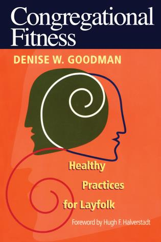Cover image for the book Congregational Fitness: Healthy Practices for Layfolk