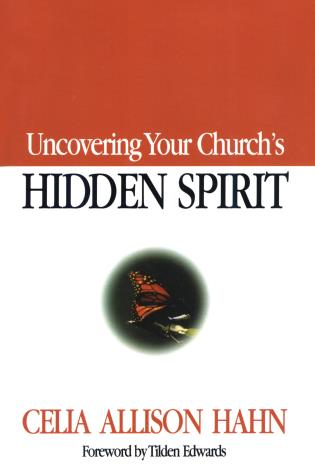 Cover image for the book Uncovering Your Church's Hidden Spirit