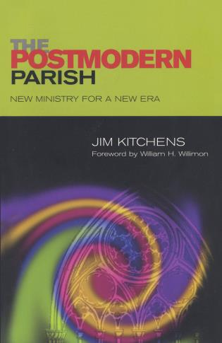 Cover image for the book The Postmodern Parish: New Ministry for a New Era