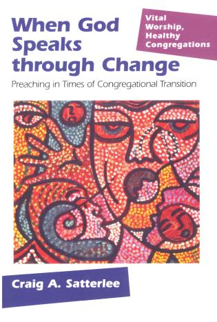 Cover image for the book When God Speaks through Change: Preaching in Times of Congregational Transition