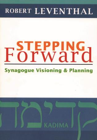 Cover image for the book Stepping Forward: Synagogue Visioning and Planning