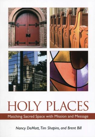 Cover image for the book Holy Places: Matching Sacred Space with Mission and Message