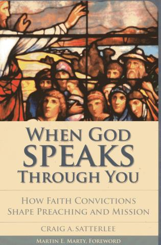 Cover image for the book When God Speaks through You: How Faith Convictions Shape Preaching and Mission