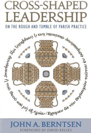 Cover image for the book Cross-Shaped Leadership: On the Rough and Tumble of Parish Practice
