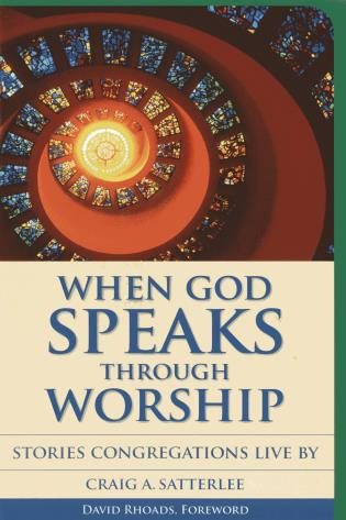 Cover image for the book When God Speaks Through Worship: Stories Congregations Live By