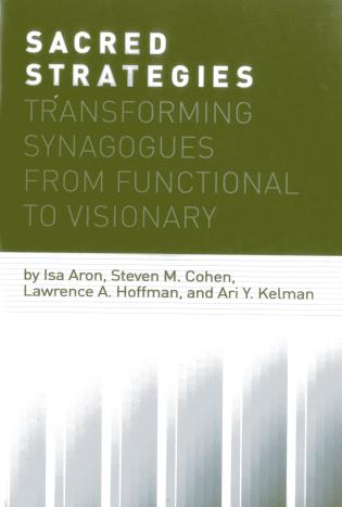 Cover image for the book Sacred Strategies: Transforming Synagogues from Functional to Visionary