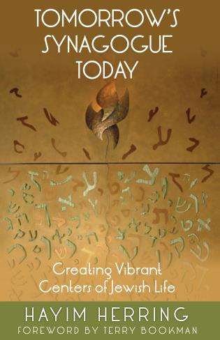 Cover image for the book Tomorrow's Synagogue Today: Creating Vibrant Centers of Jewish Life