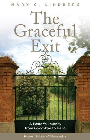 Cover image for the book The Graceful Exit: A Pastor's Journey from Good-bye to Hello