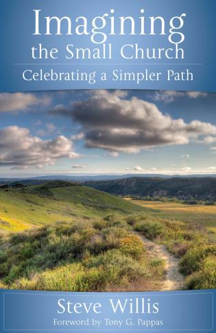 Cover image for the book Imagining the Small Church: Celebrating a Simpler Path