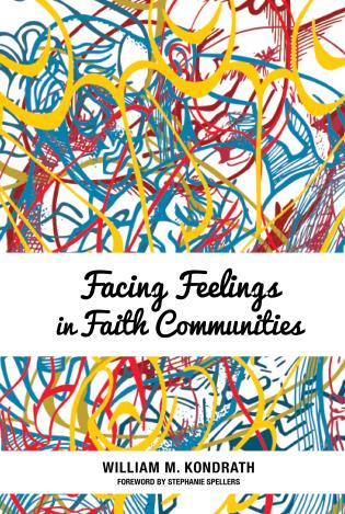 Cover image for the book Facing Feelings in Faith Communities