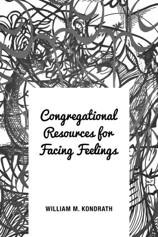 Cover image for the book Congregational Resources for Facing Feelings