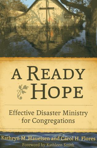 Cover image for the book A Ready Hope: Effective Disaster Ministry for Congregations