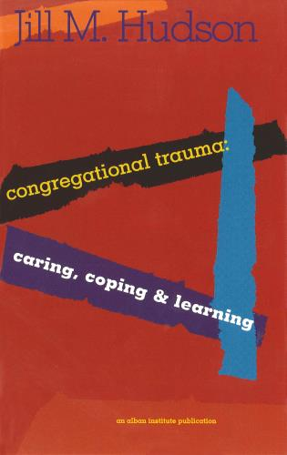 Cover image for the book Congregational Trauma: Caring, Coping and Learning