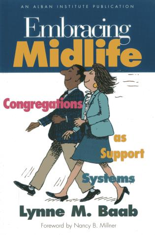 Cover image for the book Embracing Midlife: Congregations as Support Systems