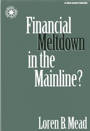Cover image for the book Financial Meltdown in the Mainline?