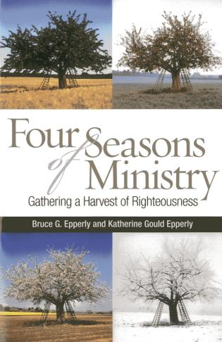 Cover image for the book Four Seasons of Ministry: Gathering a Harvest of Righteousness