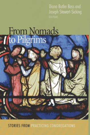 Cover image for the book From Nomads to Pilgrims: Stories from Practicing Congregations