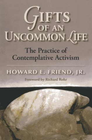 Cover image for the book Gifts of an Uncommon Life: The Practice of Contemplative Activism