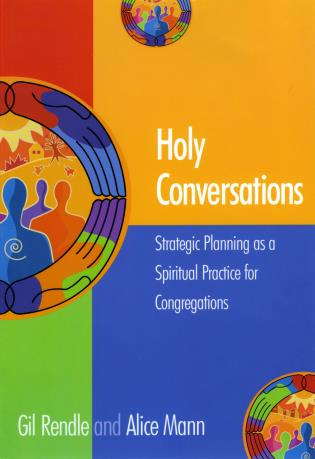 Cover image for the book Holy Conversations: Strategic Planning as a Spiritual Practice for Congregations