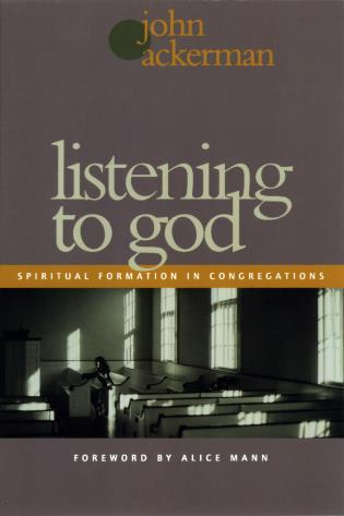 Cover image for the book Listening to God: Spiritual Formation in Congregations