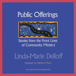 Cover image for the book Public Offerings: Stories from the Front Lines of Community Ministry