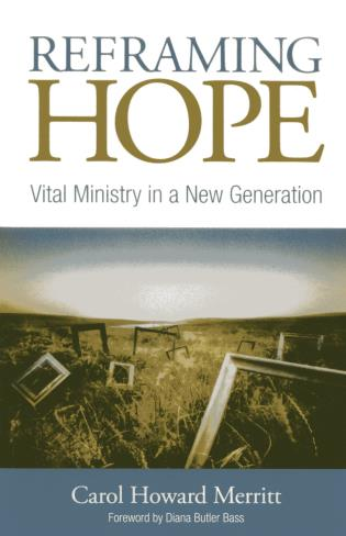 Cover image for the book Reframing Hope: Vital Ministry in a New Generation