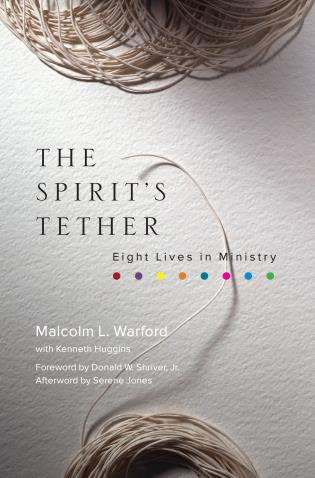 Cover image for the book The Spirit's Tether: Eight Lives in Ministry