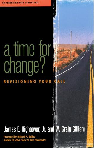 Cover image for the book A Time for Change?: Re-Visioning Your Call
