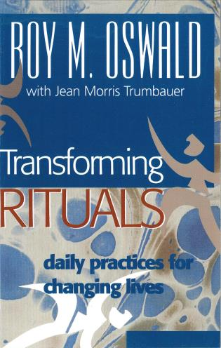 Cover image for the book Transforming Rituals: Daily Practices for Changing Lives