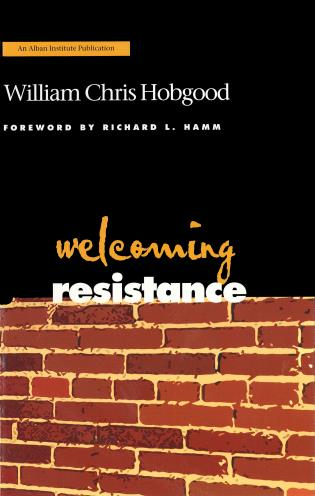Cover image for the book Welcoming Resistance: A Path to Faithful Ministry
