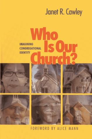 Cover image for the book Who Is Our Church?: Imagining Congregational Identity