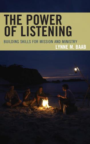 Cover image for the book The Power of Listening: Building Skills for Mission and Ministry