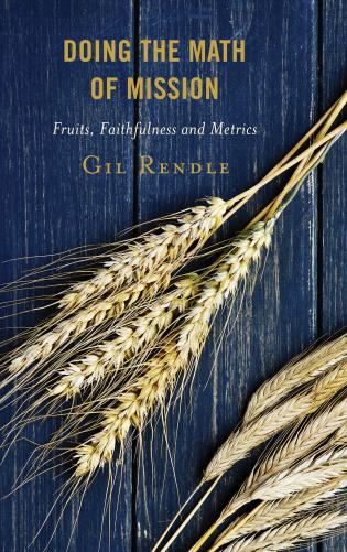 Cover image for the book Doing the Math of Mission: Fruits, Faithfulness, and Metrics