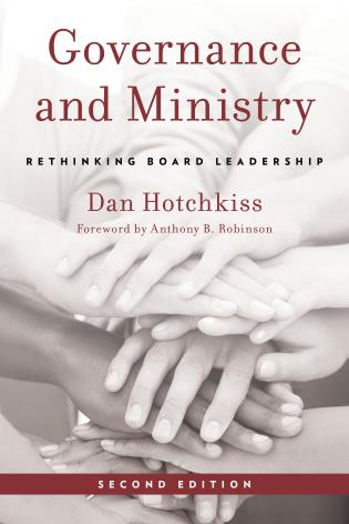 Cover image for the book Governance and Ministry: Rethinking Board Leadership, Second Edition