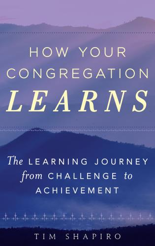 Cover image for the book How Your Congregation Learns: The Learning Journey from Challenge to Achievement
