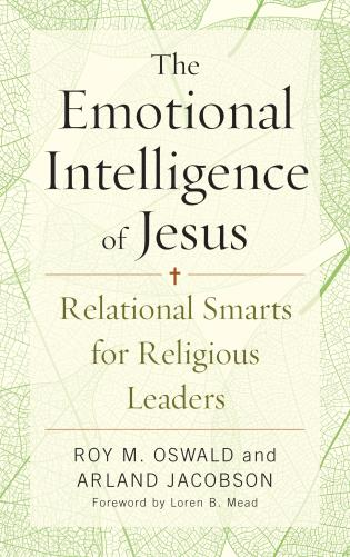 Cover image for the book The Emotional Intelligence of Jesus: Relational Smarts for Religious Leaders