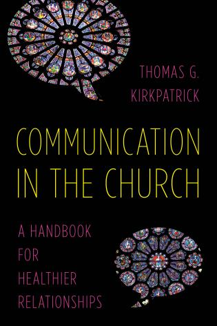 Cover image for the book Communication in the Church: A Handbook for Healthier Relationships