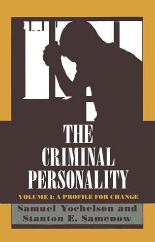 Cover image for the book The Criminal Personality: A Profile for Change, Volume I
