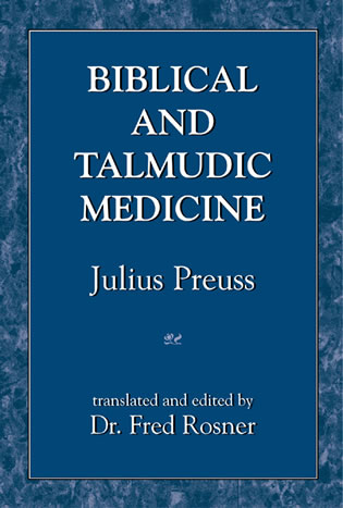 Cover image for the book Biblical and Talmudic Medicine