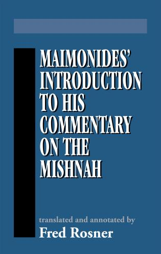 Cover image for the book Maimonides' Introduction to His Commentary on the Mishnah