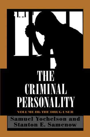 Cover image for the book The Criminal Personality: The Drug User, Volume III