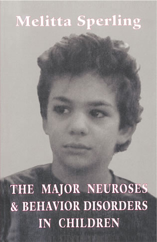 Cover image for the book The Major Neuroses and Behavior Disorders in Children