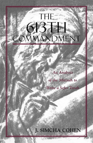 Cover image for the book The 613th Commandment: An Analysis of the Mitzvah to Write a Sefer Torah